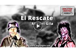 El Rescate - Miguel Gila - Rambo