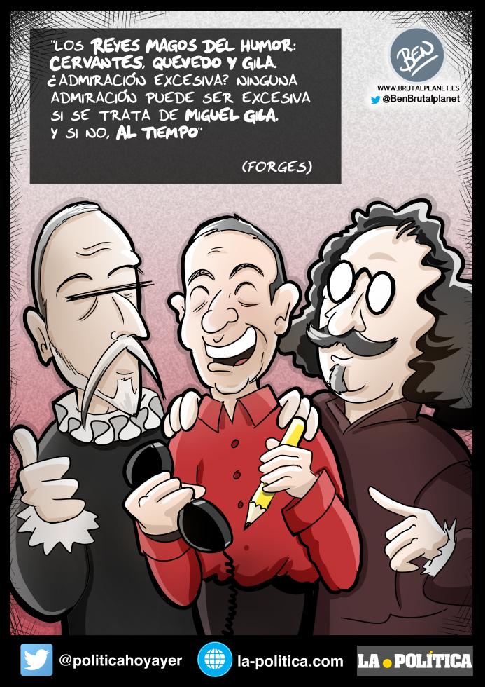 Miguel Gila, Quevedo y Cervantes