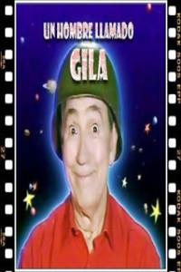 Miguel Gila - Un hombre llamado Gila
