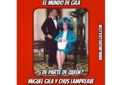Miguel Gila - Chus Lampreave - De parte de quién