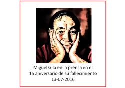 Miguel Gila - 15 aniversario de su fallecimiento