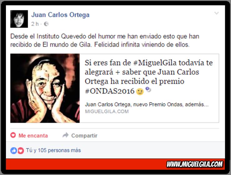 Juan Carlos Ortega - Premios Ondas 2016 - Miguel Gila