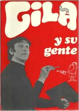 Miguel Gila - Gila y su gente
