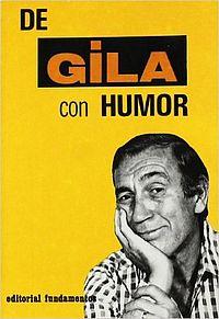 Miguel gila. Libro. De Gila con humor