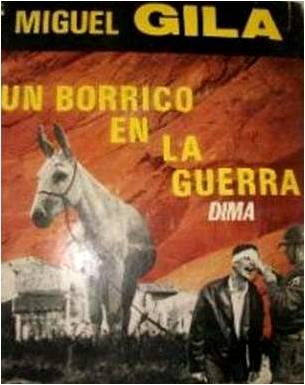 Miguel Gila - Libro - Un borrico en la guerra