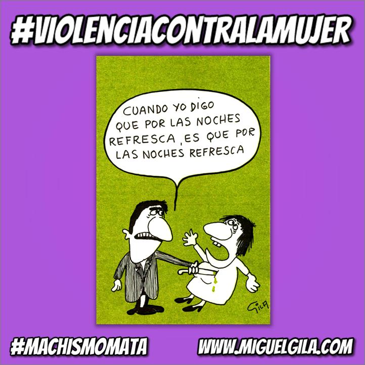 Denuncia de la Violencia Machista - Miguel Gila