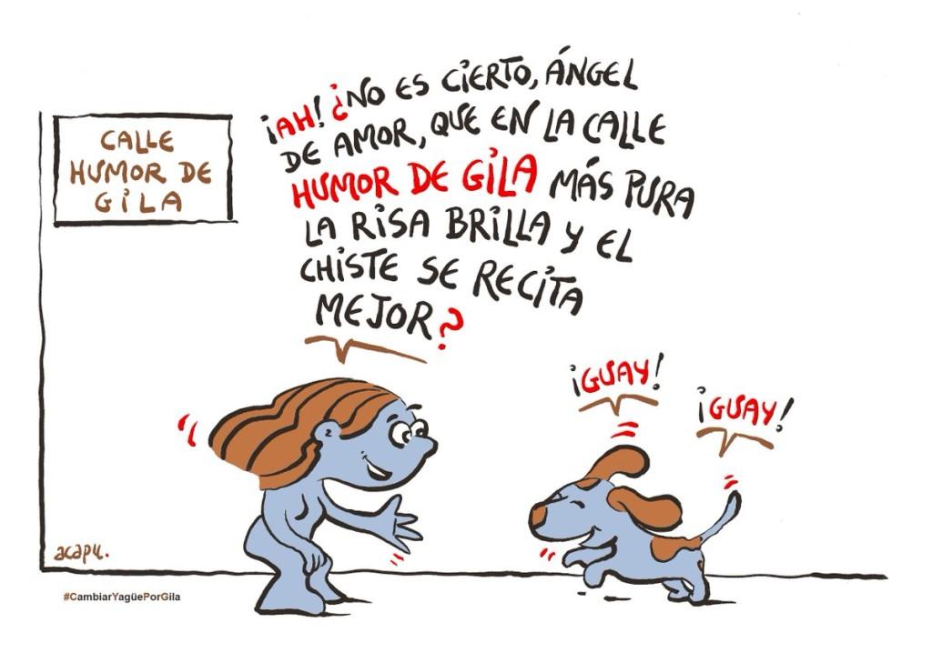 Apoño viñeta de Acapu a la iniciativa #CambiarYagüePorGila Calle #HumorDeGila