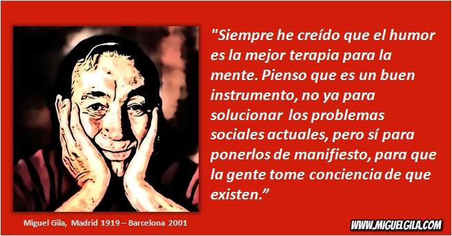 Miguel Gila - El Humor - Humor de Gila