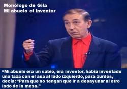Miguel Gila. Monólogo. Mi abuelo el inventor.