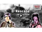 EL RESCATE – Relato corto de Miguel Gila