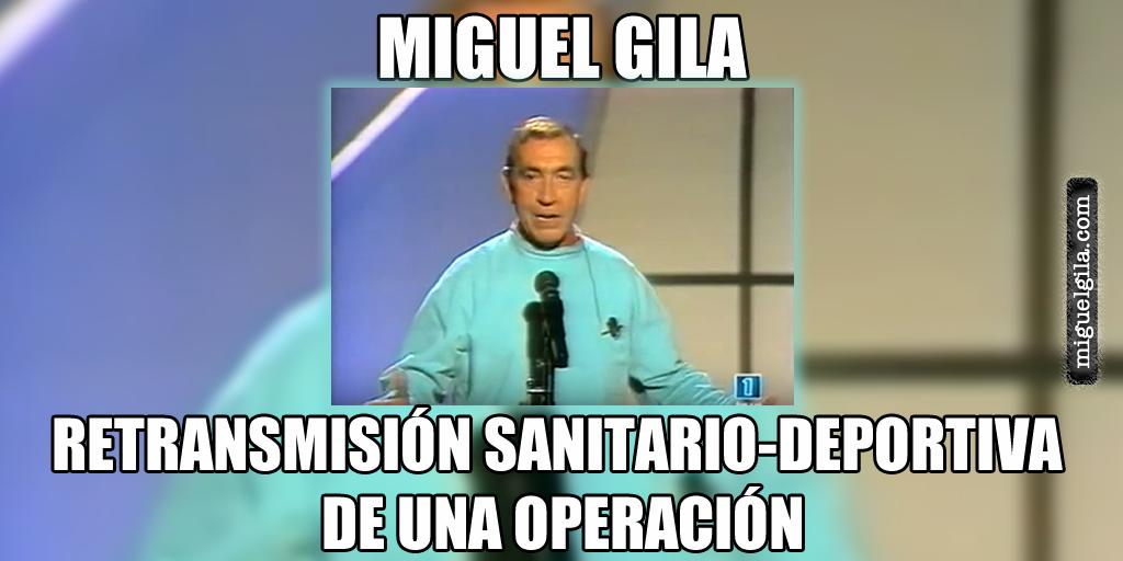 Miguel Gila - Monólogo - La operación - Chistes de doctores -