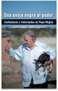 Biografia de Jose Mujica - Una oveja negra al poder