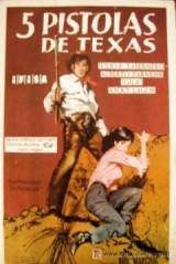 Miguel Gila - Cinco pistolas de Texas