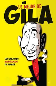 Miguel Gila - Lo mejor de Gila