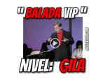 """VIDEOMEME – La balada """"VIP"""" de Gila"""