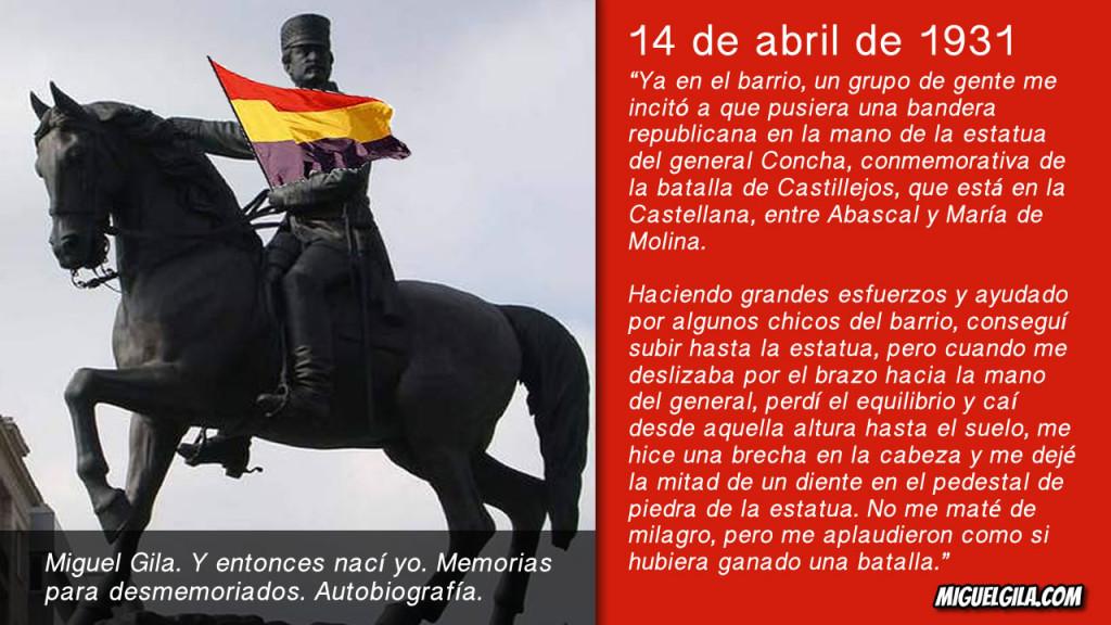 Miguel Gila - República Española - 14 de abril