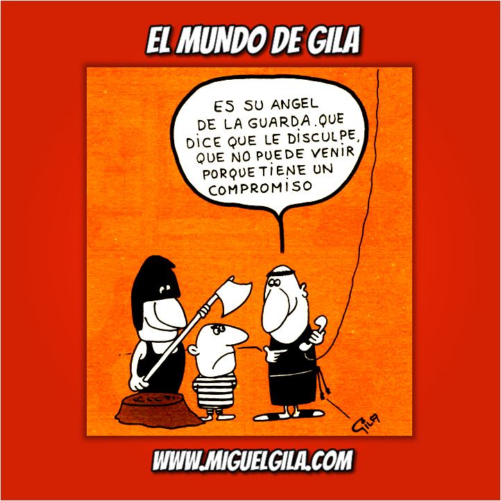 Miguel Gila - Chistes Gráficos - Pena de muerte