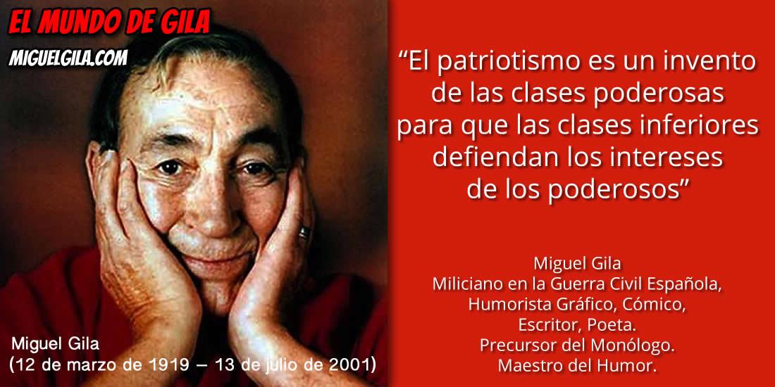 Miguel Gila - El Patriotismo
