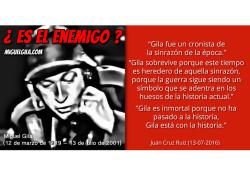 Miguel Gila - Frases de Juan Cruz