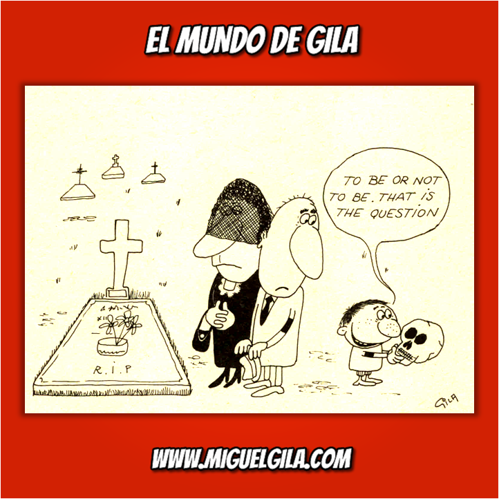 Miguel Gila - To be or not to be - Chistes gráficos