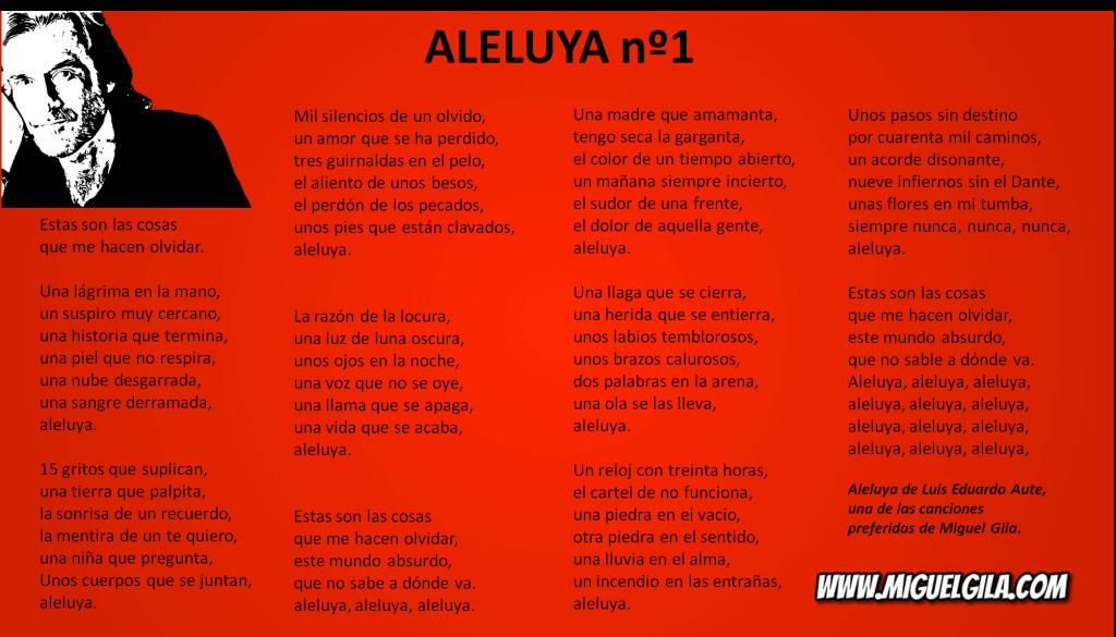 Aleluya nº 1 de Luis Eduardo Aute, una de las canciones preferidas de Miguel Gila