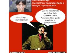 Juan Carlos Ortega - Miguel Gila - Premio Ondas 2016