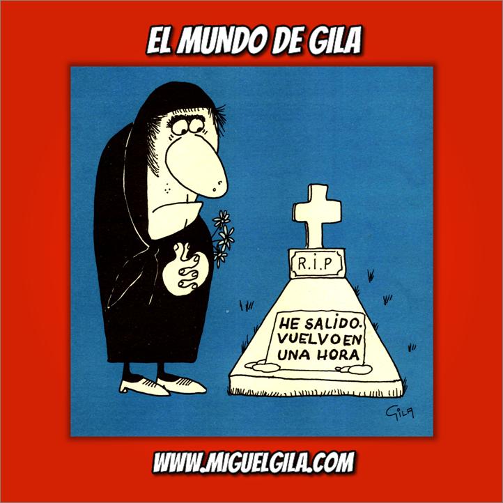 Miguel Gila - CHistes gráficos - Día de todos los santos - Día de difuntos