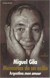 Libro de Miguel Gila. Memorias de un exilio
