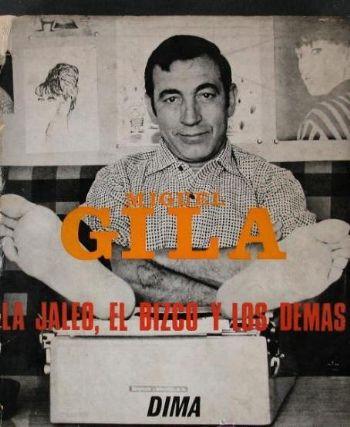 Miguel Gila - Libro - La Jaleo el Bizco y los demás