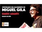 Mensaje de Darío Adanti para el centenario del nacimiento de Miguel Gila